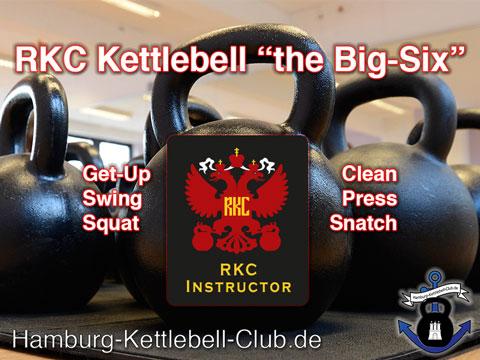 RKC Big-Six - die sechs Kettlebell Gundübungen