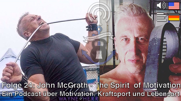 Podcast 24 John McGrath - the spirit of motivation