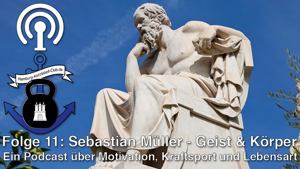 Podcast Nr. 11 Sebastian Müller - gesunder Geist im gesunden Körper