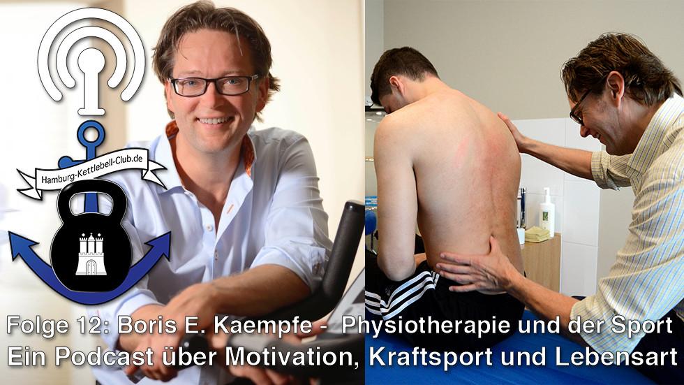 Podcast Nr. 12: Boris E. Kaempfe -  Physiotherapie und der Sport