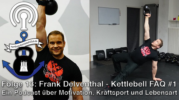 Podcast Nr. 13: Frank Delventhal - Kettlebell FAQ #1