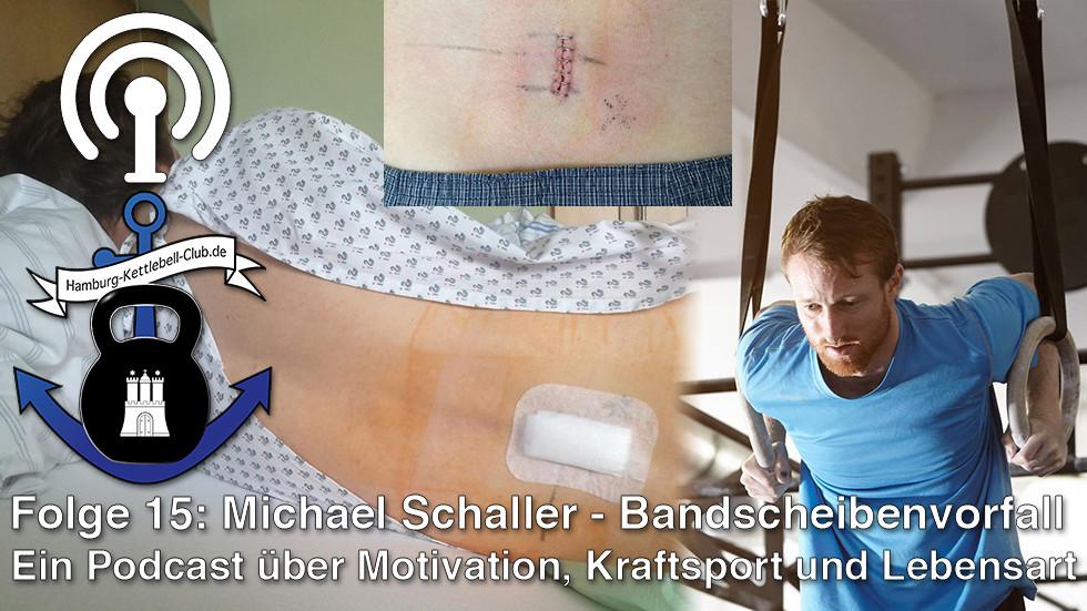 Podcast Nr. 15 Michael schaller - Bandscheibenvorfall