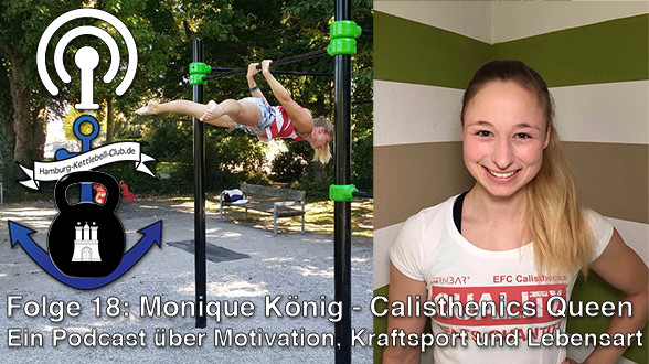 Podcast Nr. 18: Monique König - Deutschlands Calisthenics Queen