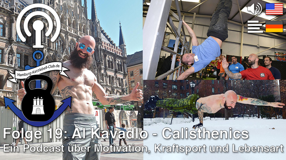 Podcast Nr. 19 Al Kavadlo - Calisthenics