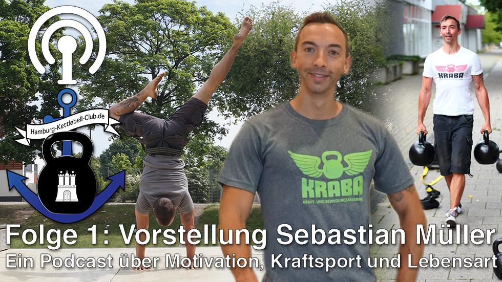 Podcast Folge 1: Vorstellung Sebastian Müller