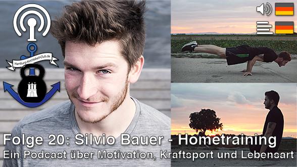 Podcast Nr. 20 Silvio Bauer - Hometraining