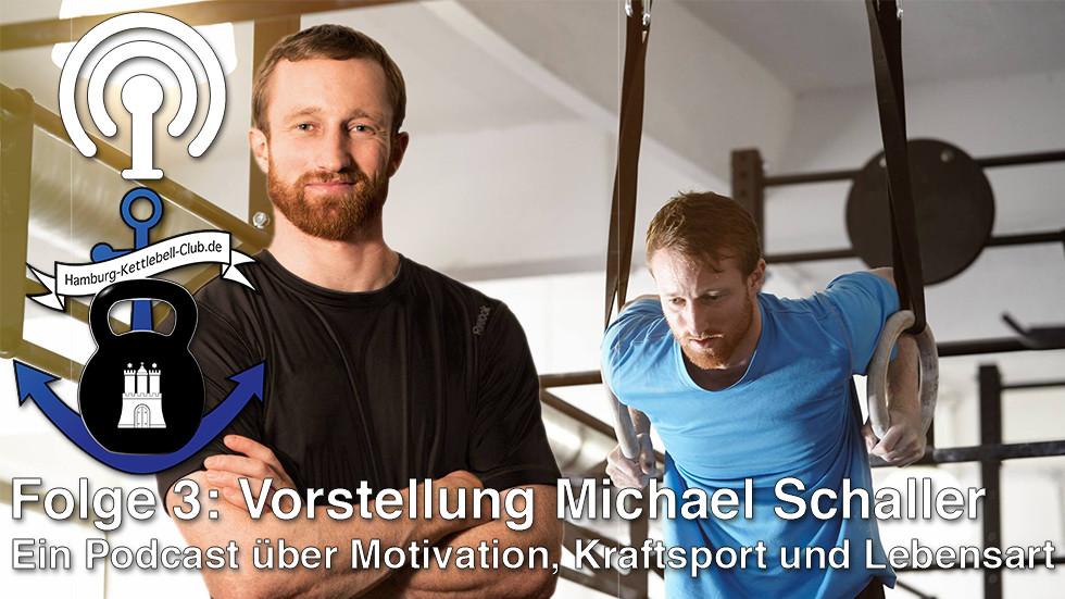 Podcast Nr. 3 Vorstellung Michael Schaller