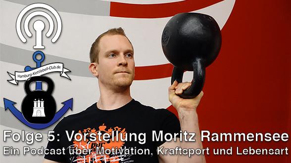 Podcast Nr. 5 Vorstellung Moritz Rammensee