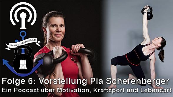 Podcast Nr. 6 Vorstellung Pia Scherenberger