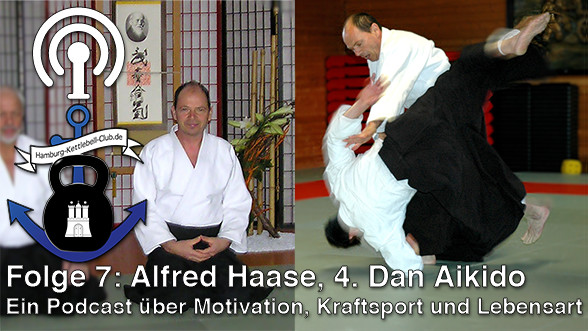 Podcast Nr. 7 Alfred Haase Aikido